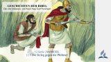GESCHICHTEN DER BIBEL: 12.9 Der Krieg gegen die Philister – 12.SAMUEL | Pastor Mag. Kurt Piesslinger