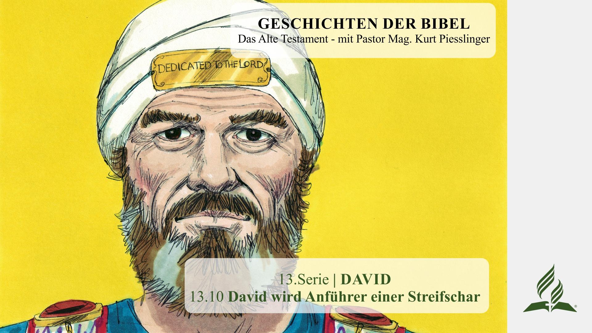13.10 David wird Anführer einer Streifschar x
