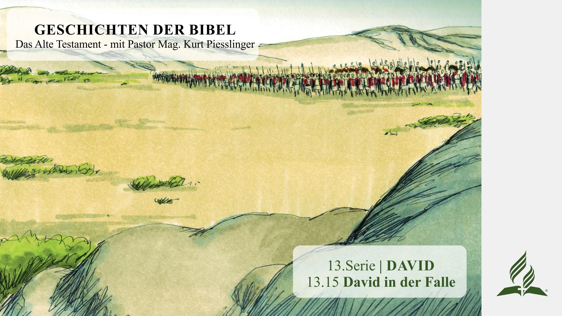 13.15 David in der Falle x
