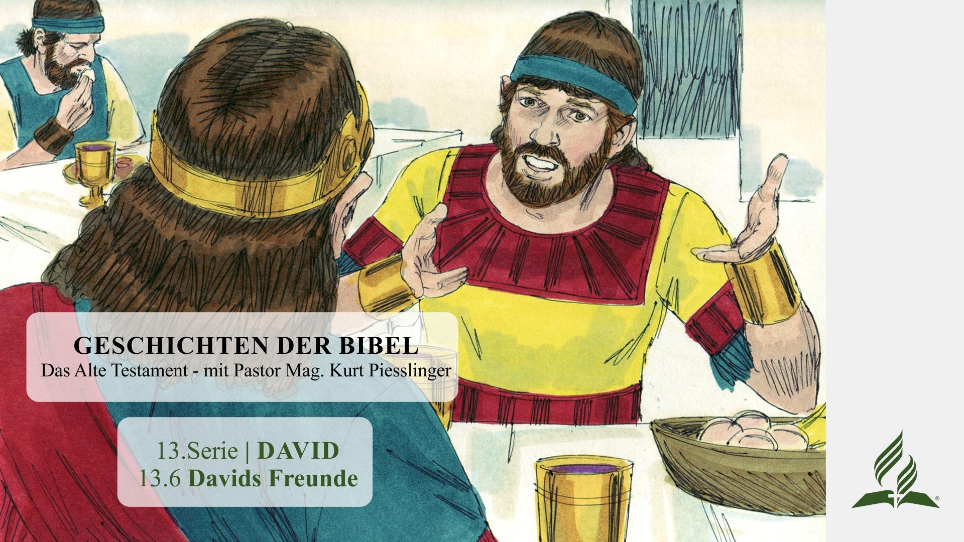 13.6 Davids Freunde x