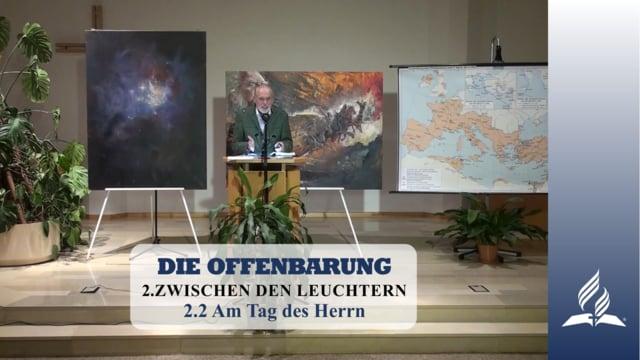 2.2 Am Tag des Herrn – ZWISCHEN DEN LEUCHTERN | Pastor Mag. Kurt Piesslinger