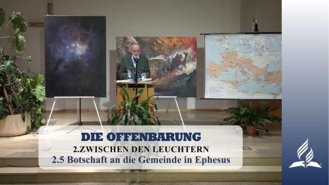 2.5 Botschaft an die Gemeinde in Ephesus – ZWISCHEN DEN LEUCHTERN | Pastor Mag. Kurt Piesslinger