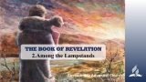 2.AMONG THE LAMPSTANDS – THE BOOK OF REVELATION | Pastor Kurt Piesslinger, M.A.