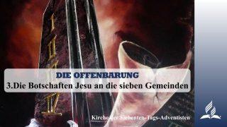 3.DIE BOTSCHAFTEN JESU AN DIE SIEBEN GEMEINDEN – DIE OFFENBARUNG | Pastor Mag. Kurt Piesslinger