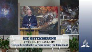 4.2 Die himmlische Versammlung im Thronsaal – WÜRDIG IST DAS LAMM | Pastor Mag. Kurt Piesslinger