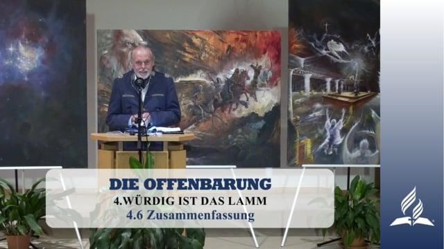 4.6 Zusammenfassung – WÜRDIG IST DAS LAMM   Pastor Mag. Kurt Piesslinger