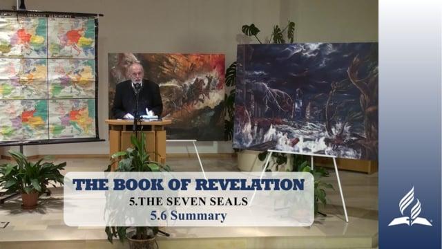 5.6 Summary – THE SEVEN SEALS   Pastor Kurt Piesslinger, M.A.