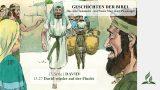 GESCHICHTEN DER BIBEL: 13.27 David wieder auf der Flucht – 13.DAVID | Pastor Mag. Kurt Piesslinger
