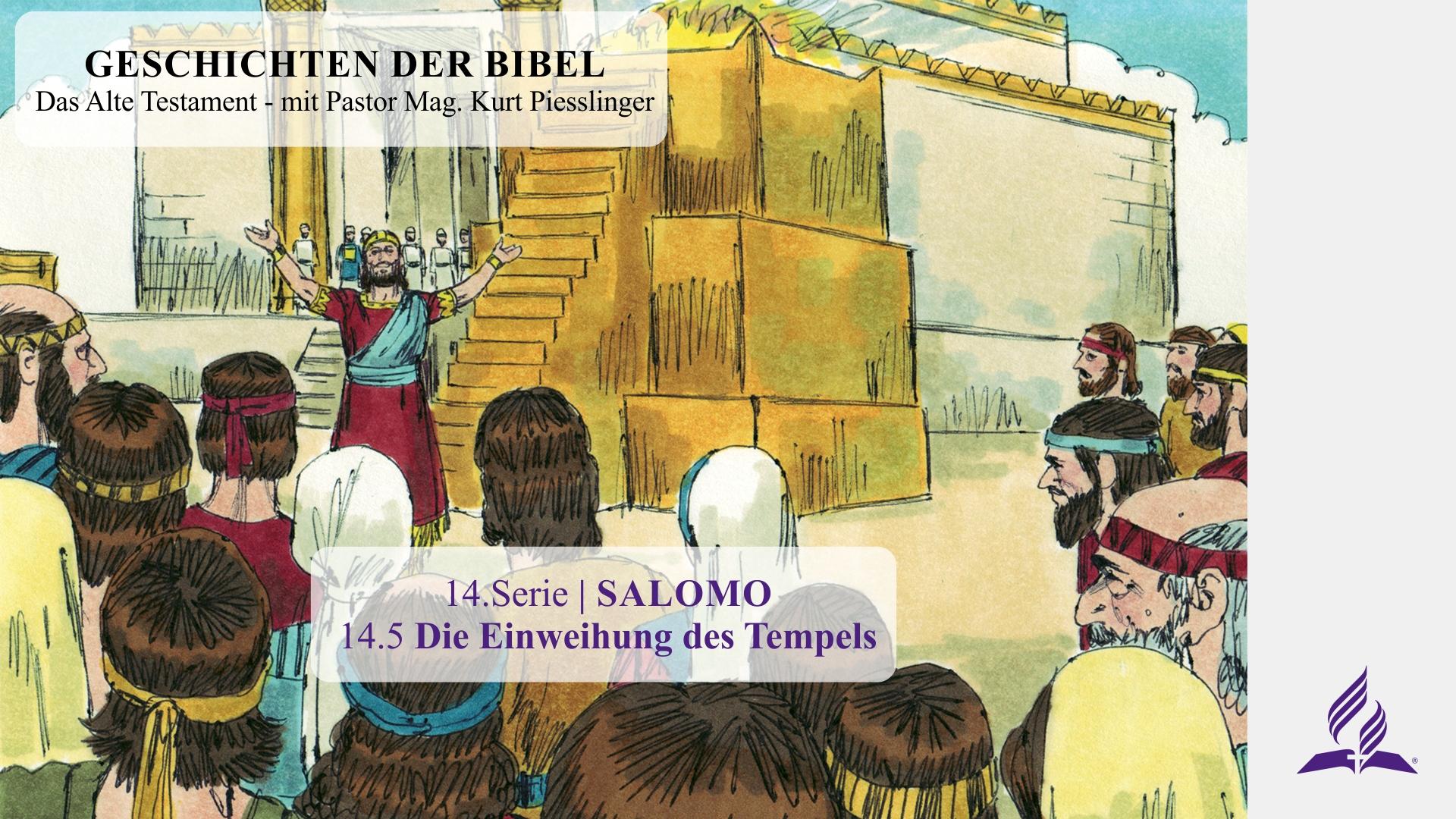 14.5 Die Einweihung des Tempels x