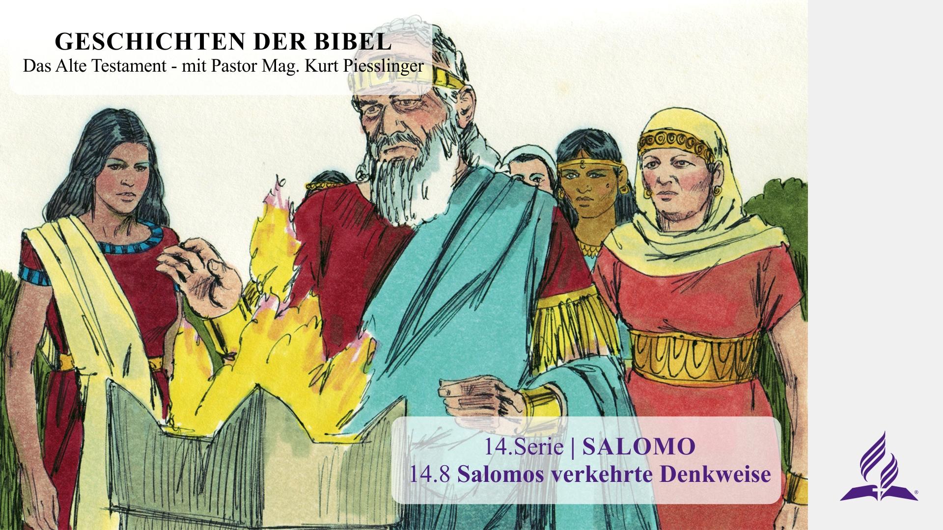 14.8 Salomos verkehrte Denkweise x