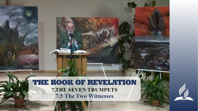 7.5 The Two Witnesses – THE SEVEN TRUMPETS | Pastor Kurt Piesslinger, M.A.
