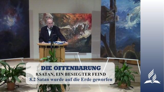 8.2 Satan wurde auf die Erde geworfen – SATAN, EIN BESIEGTER FEIND | Pastor Mag. Kurt Piesslinger