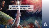 8.SATAN, EIN BESIEGTER FEIND – DIE OFFENBARUNG | Pastor Mag. Kurt Piesslinger