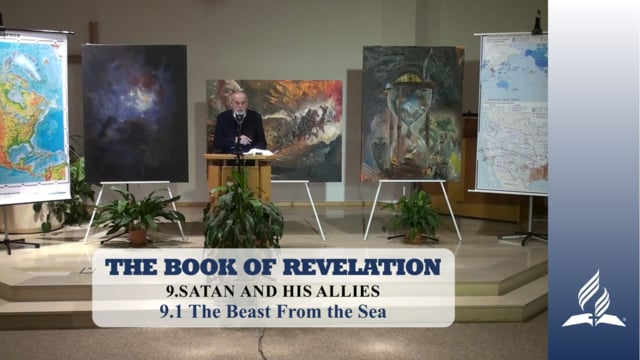9.1 The Beast From the Sea – SATAN AND HIS ALLIES | Pastor Kurt Piesslinger, M.A