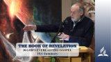 10.6 Summary – GOD'S EVERLASTING GOSPEL   Pastor Kurt Piesslinger, M.A.