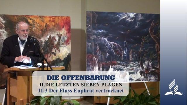 11.3 Der Fluss Euphrat vertrocknet – DIE LETZTEN SIEBEN PLAGEN | Pastor Mag. Kurt Piesslinger