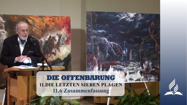 11.6 Zusammenfassung – DIE LETZTEN SIEBEN PLAGEN | Pastor Mag. Kurt Piesslinger