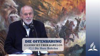 12.1 Die Hure Babylon – GERICHT ÜBER BABYLON   Pastor Mag. Kurt Piesslinger