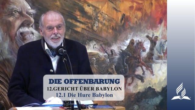12.1 Die Hure Babylon – GERICHT ÜBER BABYLON | Pastor Mag. Kurt Piesslinger