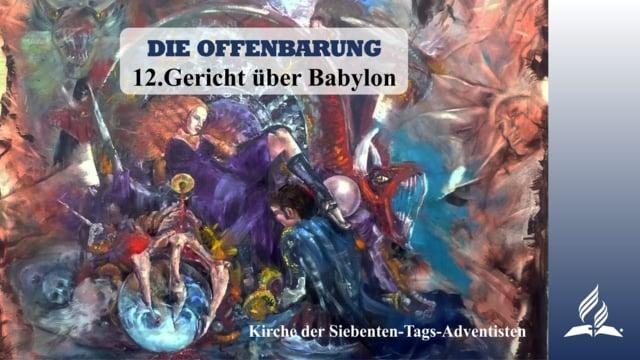 12.GERICHT ÜBER BABYLON – DIE OFFENBARUNG | Pastor Mag. Kurt Piesslinger