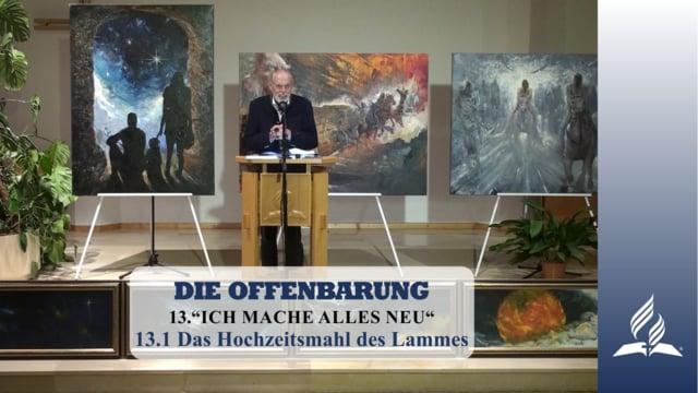 13.1 Das Hochzeitsmahl des Lammes – ICH MACHE ALLES NEU | Pastor Mag. Kurt Piesslinger