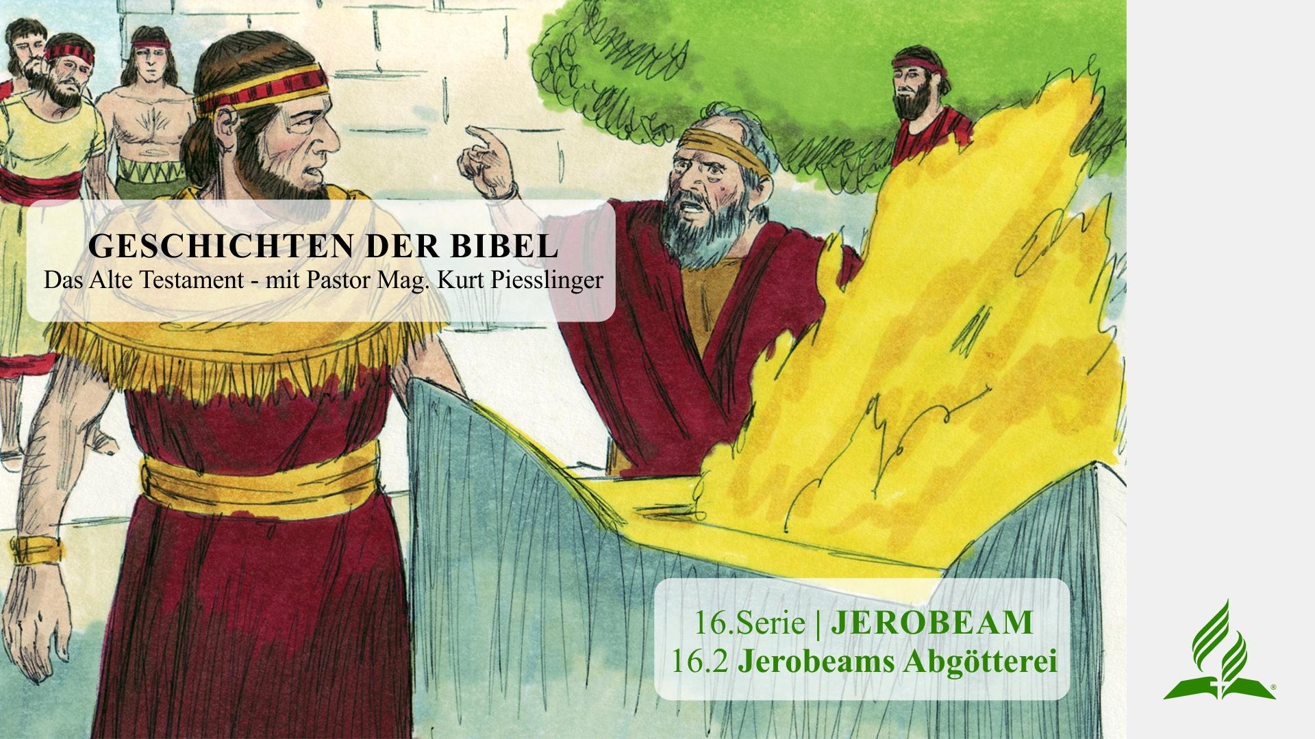16.2 Jerobeams Abgötterei x