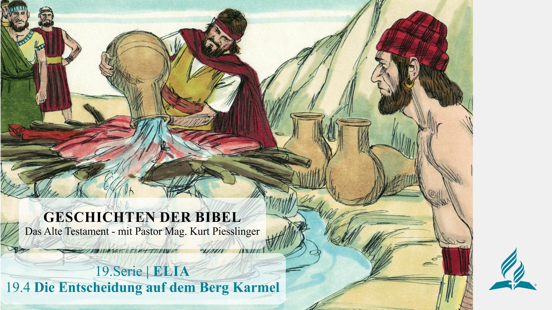 19.4 Die Entscheidung auf dem Berg Karmel x
