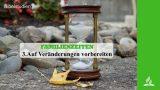 3.AUF VERÄNDERUNGEN VORBEREITET – FAMILIENZEITEN | Pastor Mag. Kurt Piesslinger