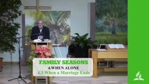 4.3 When a Marriage Ends – WHEN ALONE | Pastor Kurt Piesslinger, M.A.
