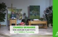 8.1 Childless Parenting – SEASON OF PARENTING | Pastor Kurt Piesslinger, M.A.