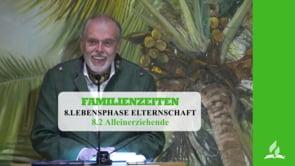 8.2 Alleinerziehende – LEBENSPHASE ELTERNSCHAFT | Pastor Mag. Kurt Piesslinger