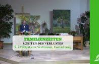 9.3 Verlust von Vertrauen, Fortsetzung – ZEITEN DES VERLUSTES | Pastor Mag. Kurt Piesslinger