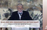 7.3 Jesus heilt – JESUS UND DIE BEDÜRFTIGEN | Pastor Mag. Kurt Piesslinger