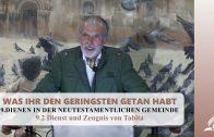 9.2 Dienst und Zeugnis von Tabita – DIENEN IN DER NEUTESTAMENTLICHEN GEMEINDE | Pastor Mag. Kurt Piesslinger