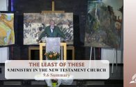 9.6 Summary – MINISTRY IN THE NEW TESTAMENT CHURCH | Pastor Kurt Piesslinger, M.A.