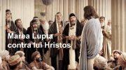 Marea lupta contra lui Hristos