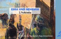 2.NEHEMIA – ESRA UND NEHEMIA | Pastor Mag. Kurt Piesslinger