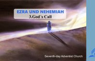 3.GOD'S CALL – EZRA AND NEHEMIAH | Pastor Kurt Piesslinger, M.A.