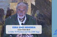 3.3 Die 70 Wochen und die 2.300 Tage – GOTTES RUF | Pastor Mag. Kurt Piesslinger