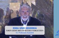 5.3 Nehemia handelt – DEN GEIST DES GESETZES VERLETZEN | Pastor Mag. Kurt Piesslinger