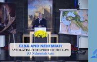 5.3 Nehemiah Acts – VIOLATING THE SPIRIT OF THE LAW | Pastor Kurt Piesslinger, M.A.