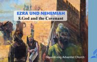8.GOD AND THE COVENANT – EZRA AND NEHEMIAH | Pastor Kurt Piesslinger, M.A.