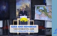 7.1 Fasting and Worship – OUR FORGIVING GOD | Pastor Kurt Piesslinger, M.A.