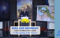 7.2 Beginning of the Prayer – OUR FORGIVING GOD | Pastor Kurt Piesslinger, M.A.