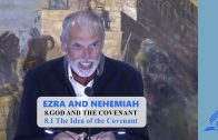 8.1 The Idea of the Covenant – GOD AND THE COVENANT   Pastor Kurt Piesslinger, M.A.