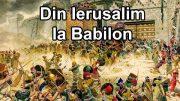 Studiul 02 – Din Ierusalim la Babilon