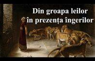 Studiul 07 – Din groapa leilor in prezența îngerilor