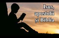 Studiul 03 – Isus, apostoli și Biblia