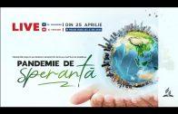 Pandemia de Speranta – 7. Repetiție pentru marea surpriză/Vineri 1 mai 2020