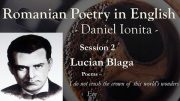 Romanian Poetry in English – Daniel Ionita – Session 2 – Lucian Blaga